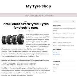 Pirelli elect p zero tyres: Tyres for electric cars
