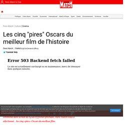 """Les cinq """"pires"""" Oscars du meilleur film de l'histoire"""