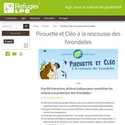 Pirouette et Cléo à la rescousse des hirondelles - Refuges LPO