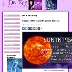 Dr. Kay - Pisces and the Music of Sigmund Romberg