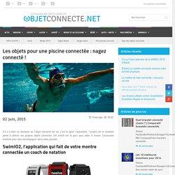 Les objets pour une piscine connectée : nagez connecté !