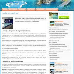 La piscine médicale - Information Piscine