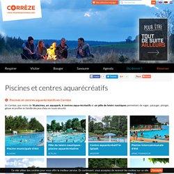 Piscines et centres aquarécréatifs - Tourisme en Corrèze