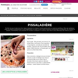 Pissaladière : 15 recettes de plats à préparer à l'avance