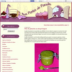 Pâte de pistache au sirop d'orgeat