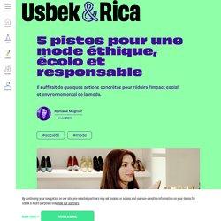 Usbek & Rica - 5 pistes pour une mode éthique, écolo et responsable