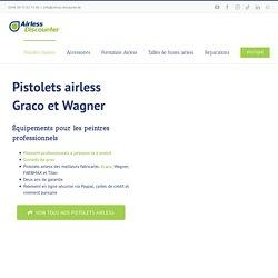 Pistolets Airless - Choisir et acheter le meilleur pistolet airless