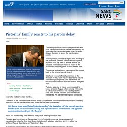 Pistorius' family reacts to his parole delay :Tuesday 6 October 2015