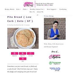 Pita Bread { Low Carb