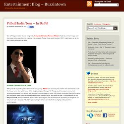 Pitbull India Tour – In Da Pit
