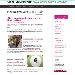 Pitch your brand client a video