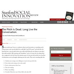 The Pitch Is Dead. Long Live the Conversation.
