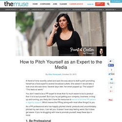 How to Pitch Yourself as an Expert to the Media