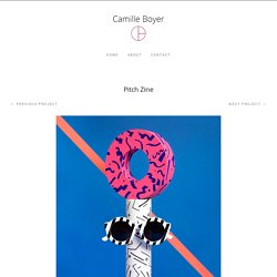 Pitch Zine – Camille Boyer
