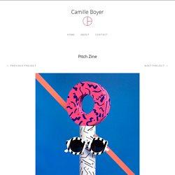 Pitch Zine – Camille Boyer