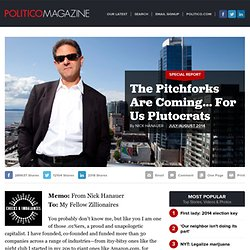 The Pitchforks Are Coming… For Us Plutocrats - Nick Hanauer - POLITICO Magazine