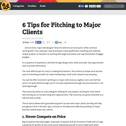 6 Tips for Pitching to Major Clients