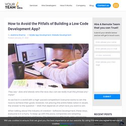 Steps to Avoid the Pitfalls of Building a Low Code Development App