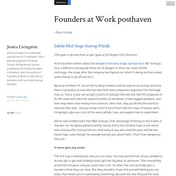 Subtle Mid-Stage Startup Pitfalls - Founders at Work posthaven