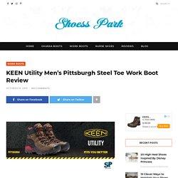 KEEN Pittsburgh Steel Toe Work Boot Review (Utility Men's)