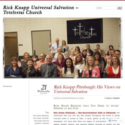 Rick Knapp Pittsburgh: His Views on Universal Salvation