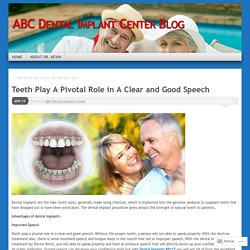 Teeth Play A Pivotal Role in A Clear and Good Speech