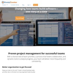 Pivotal Tracker - Simple, Agile Project Management Software & Team Collaboration