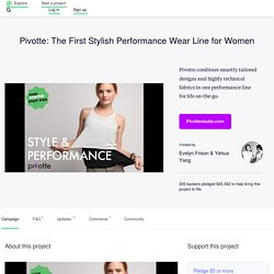 Pivotte: The First Stylish Performance Wear Line for Women by Evelyn Frison & Yehua Yang