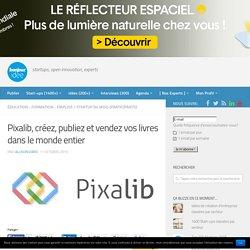 Pixalib, créez, publiez et vendez vos livres dans le monde entier