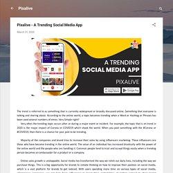 Pixalive - A Trending Social Media App