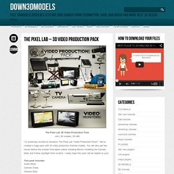 The Pixel Lab 3D Video Production Pack : Down3Dmodels