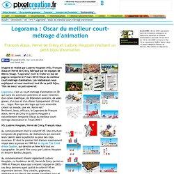 fr Animation 3D video effets speciaux cinéma: Logorama : Oscar du meilleur court-métrage d'animation