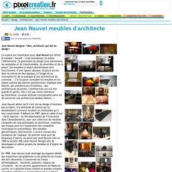 Jean Nouvel meubles d'architecte - 04/11/16