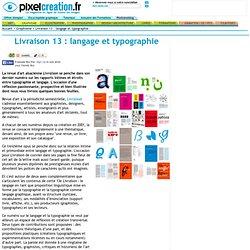 Graphisme : expositions artistes et techniques: Livraison 13 : langage et typographie