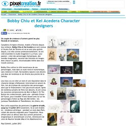 Pixelcreation.fr illustration : livres expositions dessinateurs: Bobby Chiu et Kei Acedera Character designers