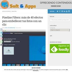 Pixelixe Filters: más de 40 efectos para embellecer tus fotos con un clic