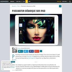 Pixelmator débarque sur iPad