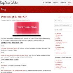Des pixels et du code #27 - Stéphanie Walter : Webdesign - intégration web