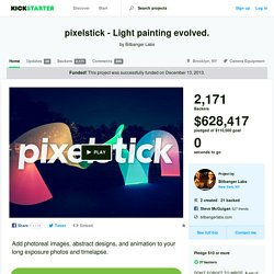 pixelstick - Light painting evolved. by Bitbanger Labs
