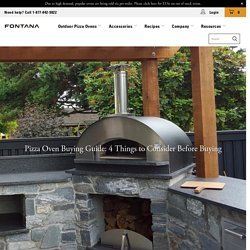 Pizza Oven Buying Guide: 4 Things to Consider Before Buying