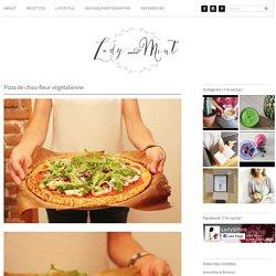 Pizza de chou-fleur végétalienne · Lady & Mint Lady & Mint