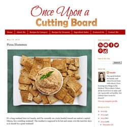 Once Upon a Cutting Board: Pizza Hummus