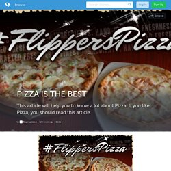 PIZZA IS THE BEST (with image) · flipperspizzaus