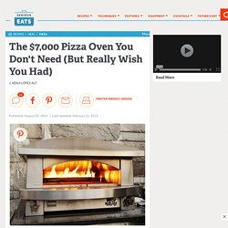 The $7,000 Pizza Oven You Don't Need (But Really Wish You Had)