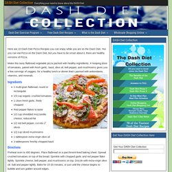 10 Pizza Recipes - DASH Diet Collection