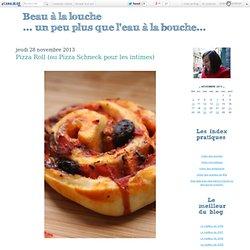 Pizza Roll (ou Pizza Schneck pour les intimes)