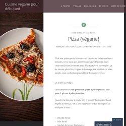 Pizza {végane} – Cuisine végane pour débutant