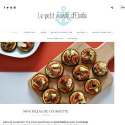 Mini pizzas de courgette - Le Petit Monde d'Elodie