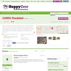 PizzaSalad- Thousand Oaks California: Vegetarian-Friendly Restaurant Reviews and Ratings - HappyCow