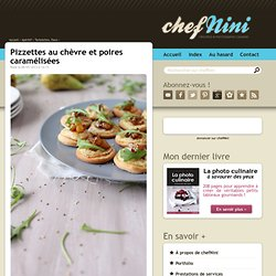 Pizzettes au chèvre et poires caramélisées
